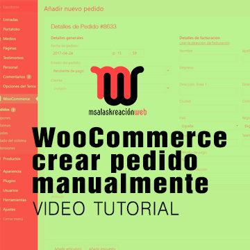 Crear pedido manualmente, Woocommerce