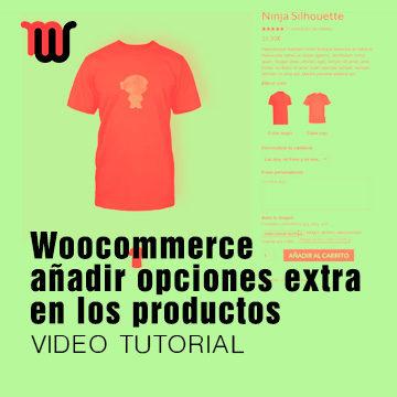 Woocommerce, añadir opciones extra en los productos